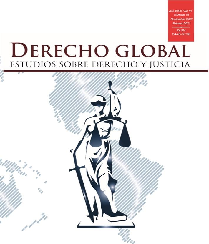 Ver Vol. 6 Núm. 16 (2020): Derecho Global. Estudios sobre Derecho y Justicia