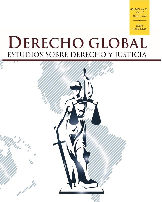 Ver Vol. 6 Núm. 17 (2021): Derecho Global. Estudios sobre Derecho y Justicia