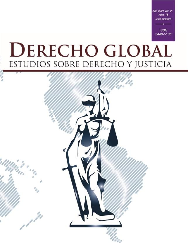 Ver Vol. 6 Núm. 18 (2021): Derecho Global. Estudios sobre Derecho y Justicia
